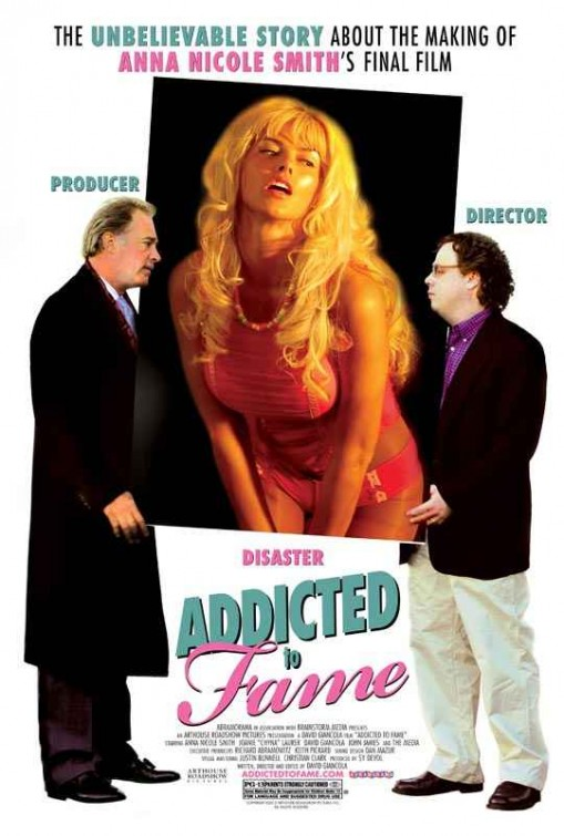 Addicted to Fame Movie Poster  IMP Awards