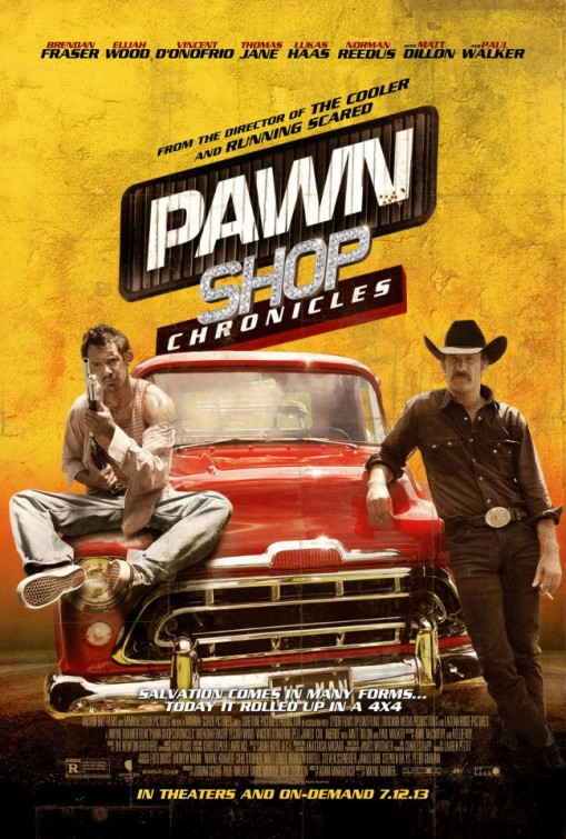 Pawn Shop Chronicles 2013 movie