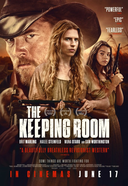 The Keeping Room Movie Poster 3 of 3  IMP Awards