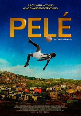 Poster of Pele Birth Of A Legend 2016 BRRip 480p English 300MB ESubs Watch Online Free Download Worldfree4u