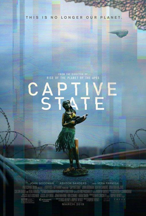 Captive State Movie Poster 2 Of 2 IMP Awards