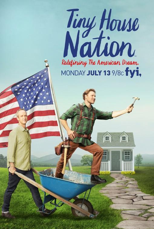 Tiny House Nation TV Poster (#2 of 2) - IMP Awards