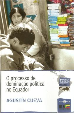 O processo de dominação política no Equador