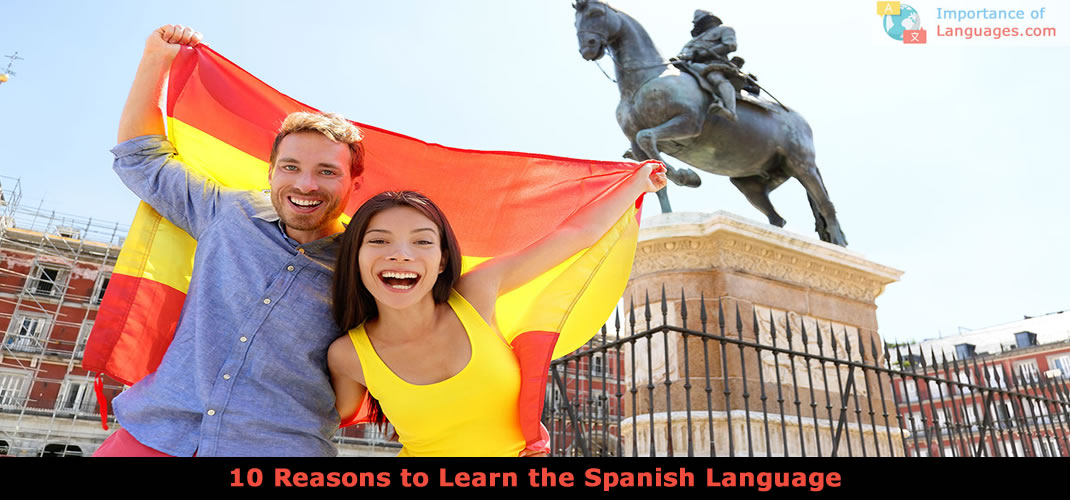 reasons learn spanish language