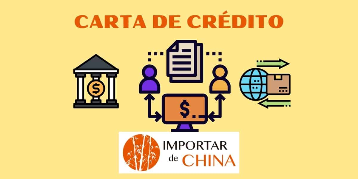 Carta de crédito Importar de China