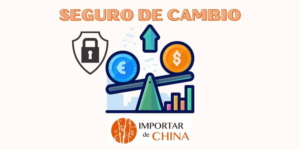 seguro de cambio de importación
