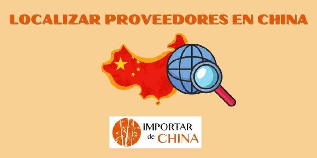 Localizar proveedores en China sin intermediarios
