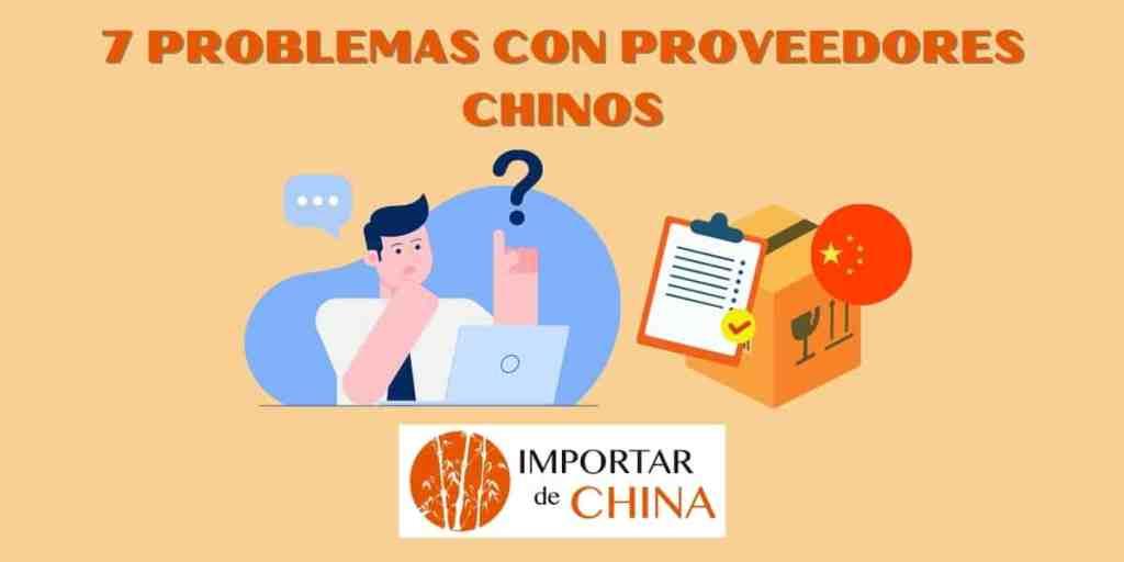 Problemas con proveedores chinos