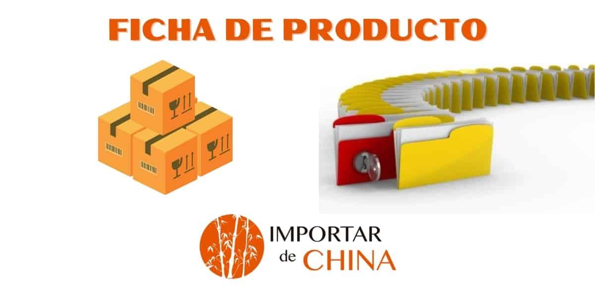 Ficha de producto importar de China