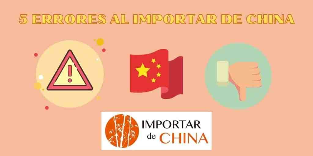 Errores al importar de China