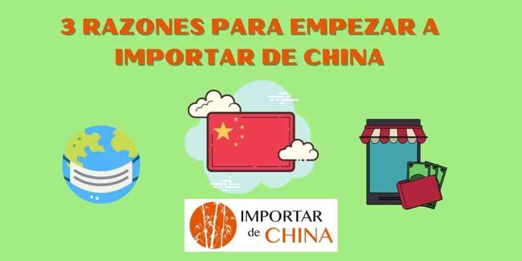 Razones para empezar a importar de China
