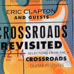"""Eric Clapton anuncia """"Eric Clapton And Guests: Crossroads Revisited""""; confira detalhes"""