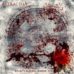 "ATTRACTHA – E seu debut puro metal: ""No Fear To Face What´s Buried Inside You"""