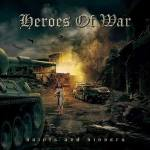 "Heroes Of War libera álbum ""Saints and Sinners"" para audição complete nas principais plataformas de Streaming"