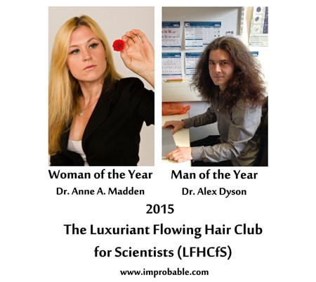 2015 Man and Woman of The Year, Luxuriant Flowing Hair Club for Scientists