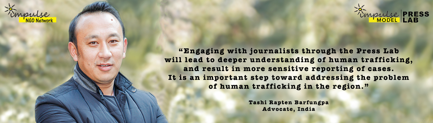 Tashi Rapten Barfungpa, Lawyer, and Technical Expert, Impulse Model Press Lab