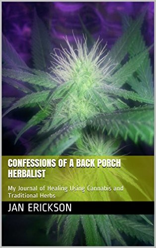 Confessions of a Back Porch Herbalist