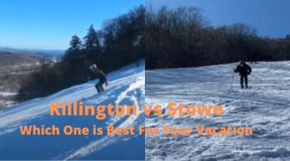 Killington vs Stowe