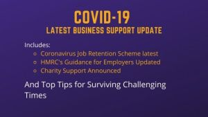 Top Tips for Surviving Challenging Times and Technical Update on Business Support