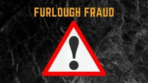 Furlough Fraud – act now