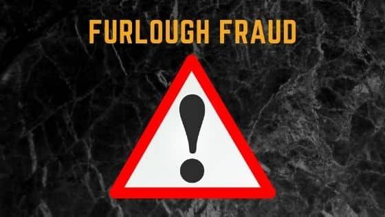Furlough Fraud