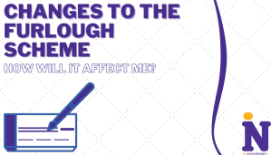 Changes to the Furlough Scheme: How Will it Affect Me?