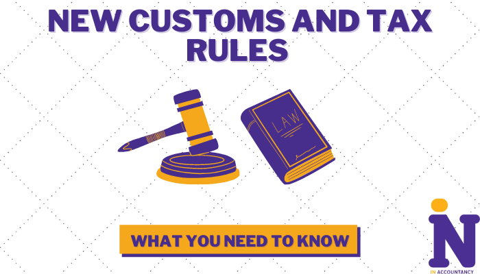 New customs and tax rules what you need to know article cover design