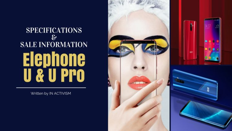 Elephone U & Elephone U Pro スペック詳細・セール情報|Snapdragon 660 AMOLEDディスプレイフラッグシップスマホ