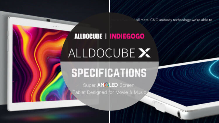 ALLDOCUBE X  スペック詳細|10.5インチ2K 2560 * 1600 Samsung Super AMOLEDディスプレイ AKM Hi-Fiチップ搭載タブレット