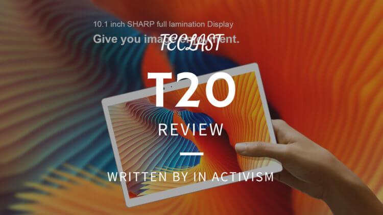 Teclast T20 実機レビュー|Helio X27搭載10インチサイズミドルハイスペックタブレット