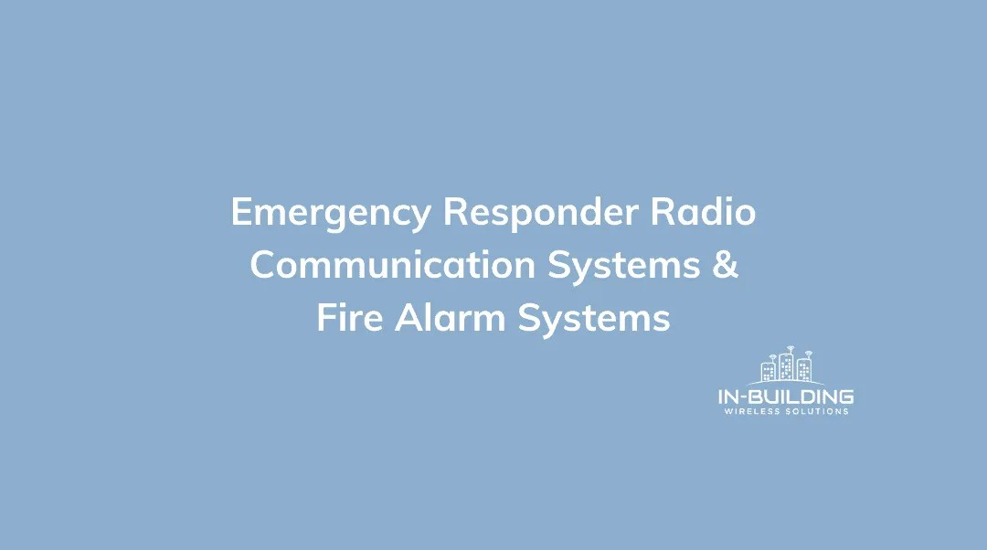Understanding ERRCS and Fire Alarm Systems