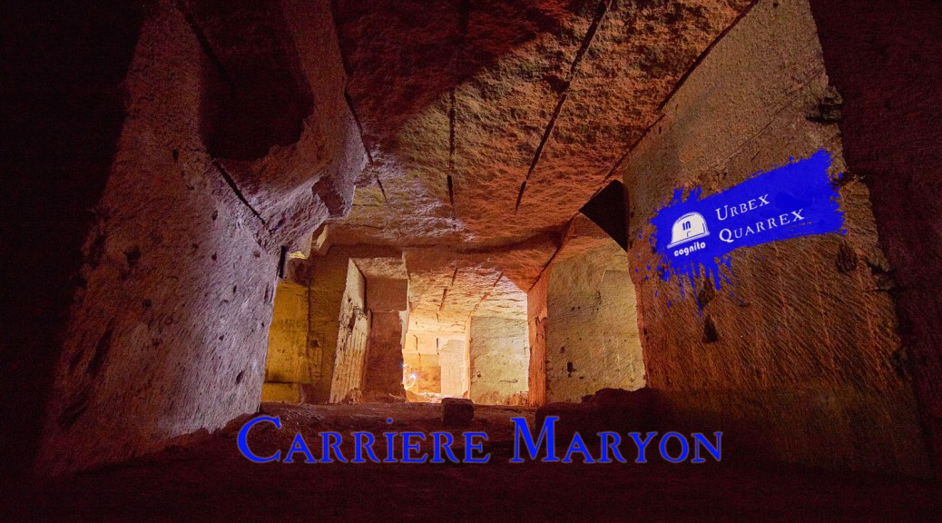 carriere souterraine Maryon