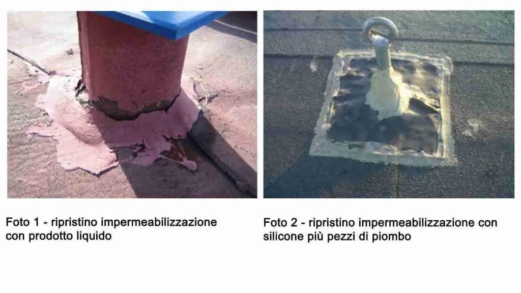 Due esempi di ripristino impermeabilizzazione non eseguito corretamente: a sinistra un palo rosso con guina liquida a destra con piombo e silicone