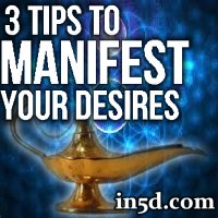 3 Tips to Manifest Your Desires