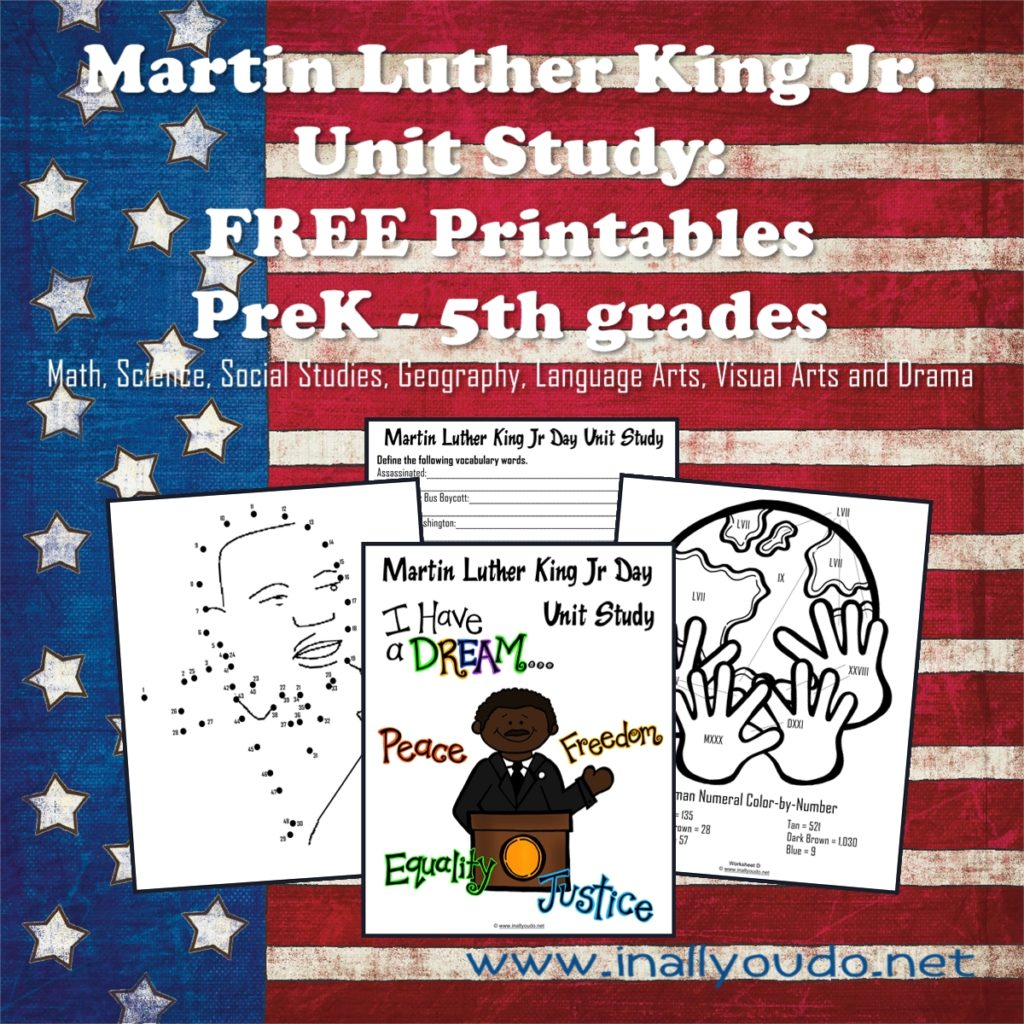 Martin Luther King Jr Day Unit Study Free Printables
