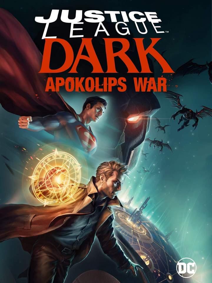 DOWNLOAD MOVIE: JUSTICE LEAGUE DARK: APOKOLIPS WAR