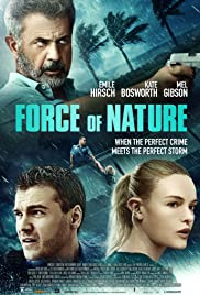 DOWNLOAD MOVIE: FORCE OF NATURE