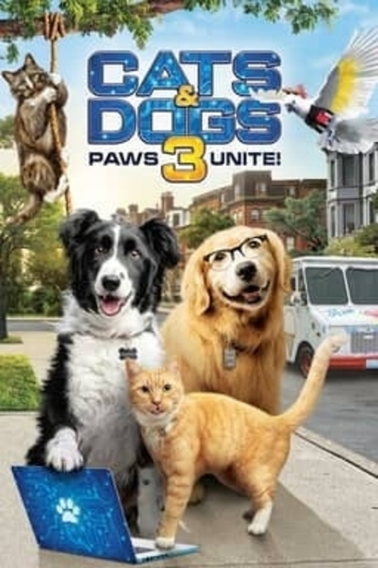 Cats & Dogs 3 Paws Unite (2020) MOVIE DOWNLOAD - iNatureHub