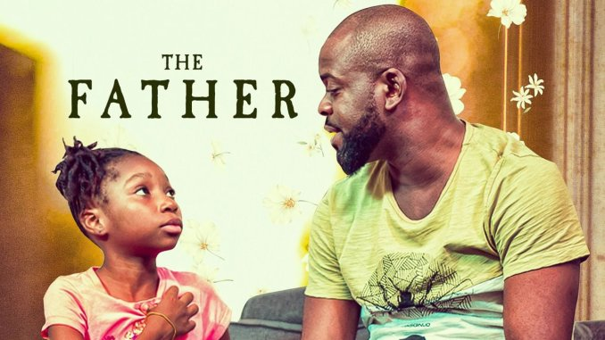NOLLYWOOD MOVIE: The Father DOWNLOAD