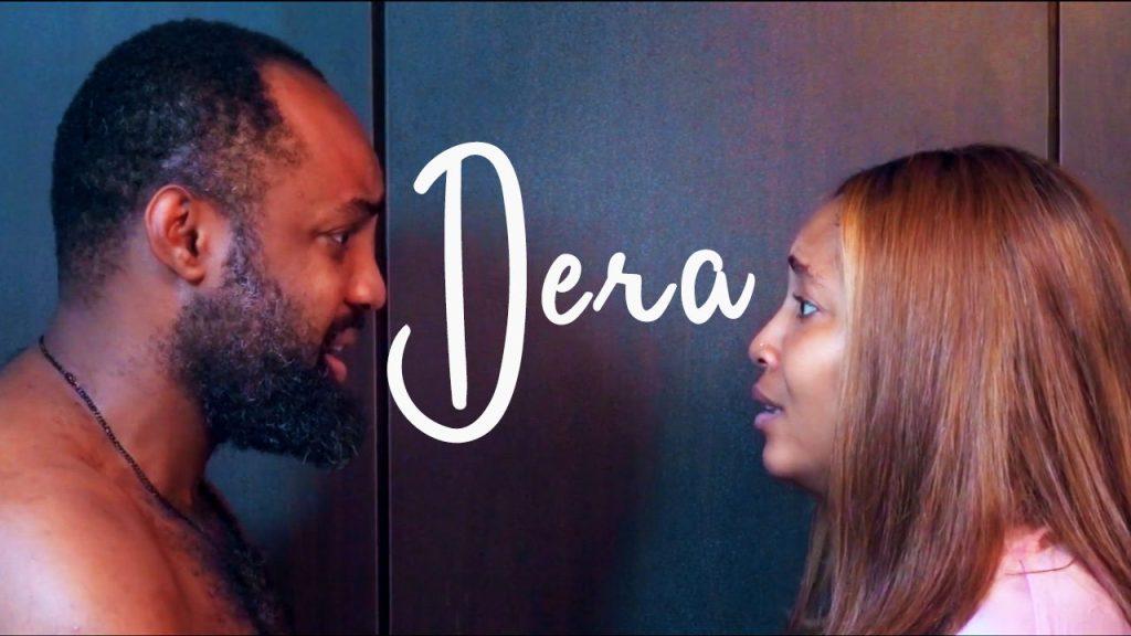 NOLLYWOOD MOVIE: Dera