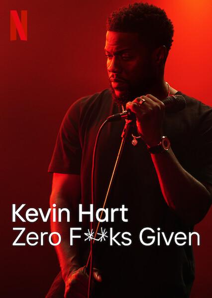 Movie: Kevin Hart: Zero Fucks Given (2020)
