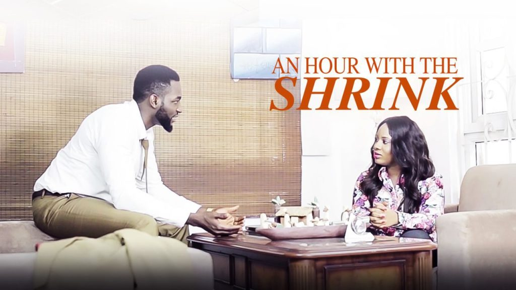 DOWNLOAD MOVIE: An Hour With The Shrink – Nollywood