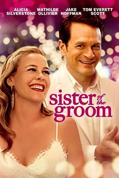 DOWNLOAD MOVIE: Sister of the Groom (2020)
