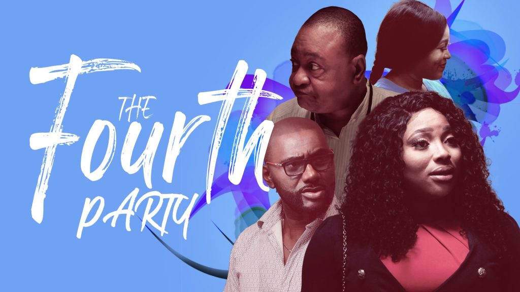 DOWNLOAD MOVIE: The Fourth Party – Nollywood