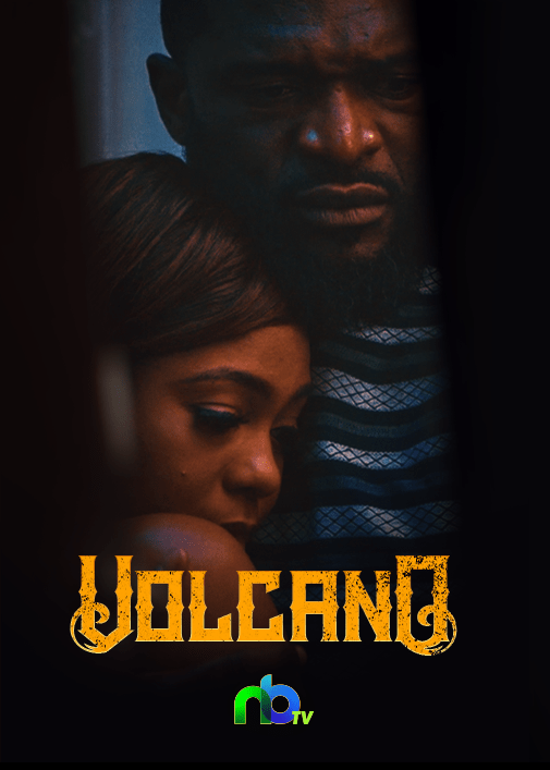 DOWNLOAD MOVIE: Volcano – Nollywood