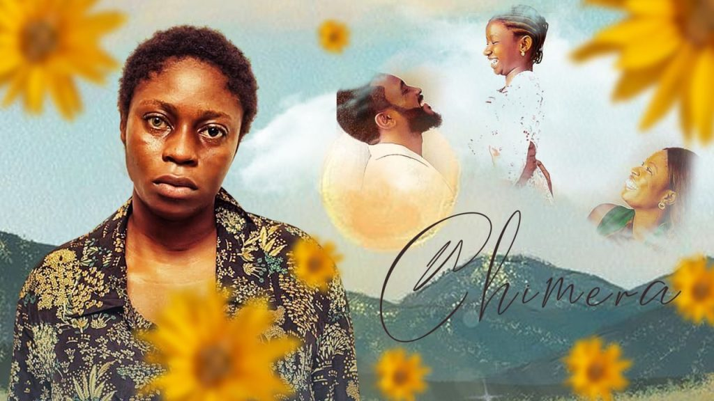 DOWNLOAD MOVIE: Chimera – Nollywood