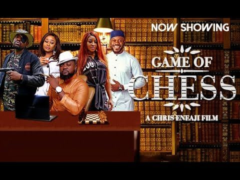 DOWNLOAD MOVIE: Game Of Chess – Nollywood