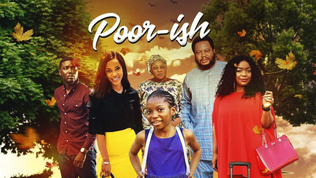 DOWNLOAD MOVIE: Poor-ish – Nollywood
