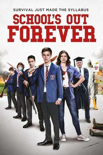 DOWNLOAD MOVIE: School's Out Forever (2021)