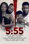 Five Fifty Five (5:55) (2021) – Nollywood